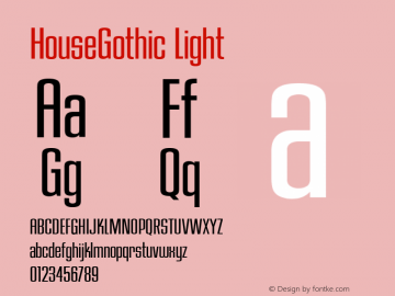 HouseGothic Light Version 001.000图片样张