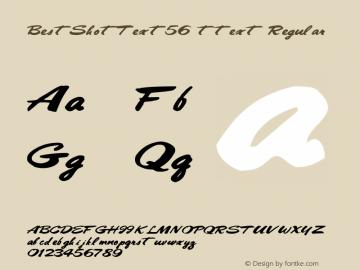 BestShotText56 ttext Regular Altsys Metamorphosis:10/28/94 Font Sample