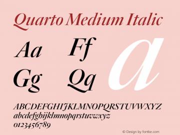 Quarto Medium Italic Version 1.200 Font Sample