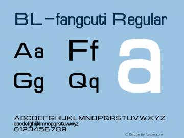 BL-fangcuti Regular Altsys Fontographer 4.1 1/30/95 Font Sample