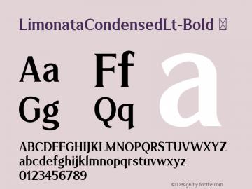 LimonataCondensedLt-Bold ☞ Version 1.000;com.myfonts.easy.chank.limonata.condensed-medium.wfkit2.version.4Dg5 Font Sample