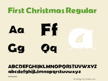 First Christmas Regular Version 1.003 December 3, 2016 Font Sample