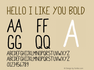 Hello I Like You Bold Version 1.000 Font Sample