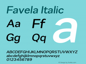 Favela Italic Version 1.000;PS 001.000;hotconv 1.0.88;makeotf.lib2.5.64775 Font Sample