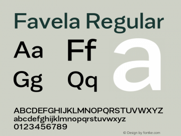 Favela Regular Version 1.000;PS 001.000;hotconv 1.0.88;makeotf.lib2.5.64775 Font Sample