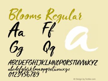 Blooms Regular Version 1.000;PS 001.000;hotconv 1.0.88;makeotf.lib2.5.64775图片样张