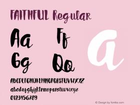 FAITHFUL Regular Unknown Font Sample