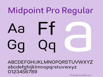 Midpoint Pro Regular Version 1.000 Font Sample