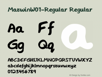 MatwinW01-Regular Regular Version 1.00 Font Sample