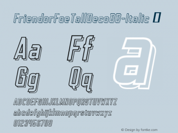FriendorFoeTallDecoBB-Italic ☞ Version 1.000;com.myfonts.easy.blambot.friend-or-foe-tall-bb.deco-italic.wfkit2.version.4Gyc Font Sample