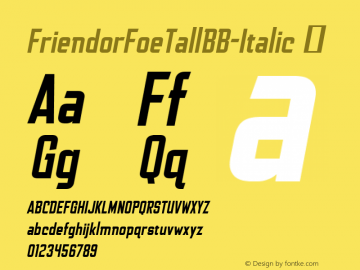 FriendorFoeTallBB-Italic ☞ Version 1.000;com.myfonts.easy.blambot.friend-or-foe-tall-bb.italic.wfkit2.version.4Gya Font Sample