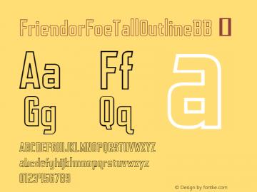 FriendorFoeTallOutlineBB ☞ Version 1.000;com.myfonts.easy.blambot.friend-or-foe-tall-bb.outline.wfkit2.version.4Gyd图片样张