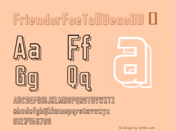 FriendorFoeTallDecoBB ☞ Version 1.000;com.myfonts.easy.blambot.friend-or-foe-tall-bb.deco.wfkit2.version.4Gyb图片样张