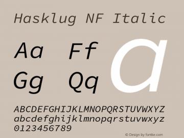 Hasklug NF Italic Version 1.030;PS 1.0;hotconv 1.0.88;makeotf.lib2.5.647800 Font Sample