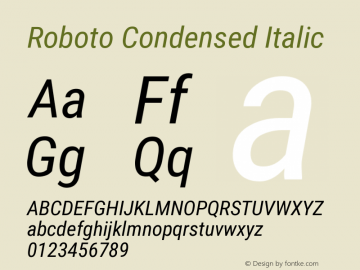 Roboto Condensed Italic Version 2.136; 2016 Font Sample