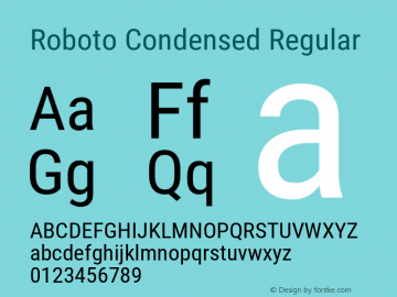 Roboto Condensed Regular Version 2.136; 2016 Font Sample