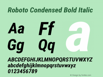 Roboto Condensed Bold Italic Version 2.136 Font Sample
