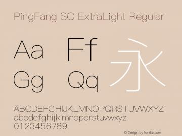 PingFang SC ExtraLight Regular Version 1.20 June 12, 2015 Font Sample