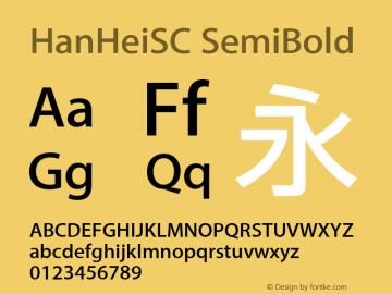 HanHeiSC SemiBold Version 10.11d30e2 Font Sample