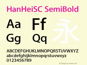 HanHeiSC SemiBold Version 10.11d30e2图片样张