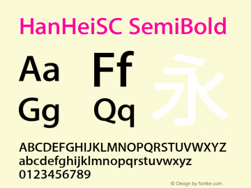 HanHeiSC SemiBold Version 10.11d30e2图片样张