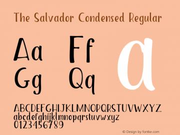 The Salvador Condensed Regular Version 1.000;PS 001.000;hotconv 1.0.88;makeotf.lib2.5.64775 Font Sample