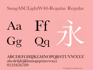 SungASCLightW40-Regular Regular Version 1.00 Font Sample