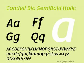 Condell Bio SemiBold Italic Version 1.000;PS 001.000;hotconv 1.0.88;makeotf.lib2.5.64775图片样张