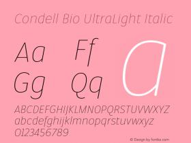 Condell Bio UltraLight Italic Version 1.000;PS 001.000;hotconv 1.0.88;makeotf.lib2.5.64775图片样张
