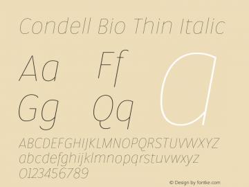 Condell Bio Thin Italic Version 1.000;PS 001.000;hotconv 1.0.88;makeotf.lib2.5.64775图片样张