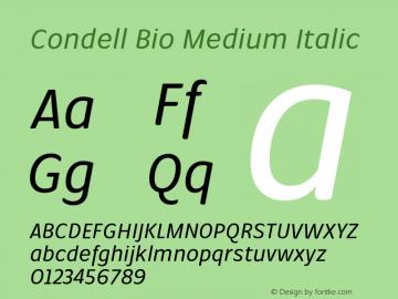 Condell Bio Medium Italic Version 1.000;PS 001.000;hotconv 1.0.88;makeotf.lib2.5.64775图片样张