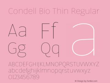 Condell Bio Thin Regular Version 1.000;PS 001.000;hotconv 1.0.88;makeotf.lib2.5.64775图片样张