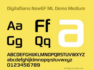 DigitalSans NowEF ML Demo Medium Version 1.000 Font Sample
