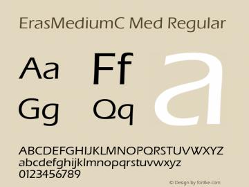 ErasMediumC Med Regular 001.000 Font Sample