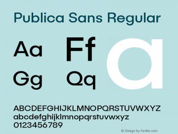 Publica Sans Regular Version 1.000;PS 001.000;hotconv 1.0.88;makeotf.lib2.5.64775图片样张