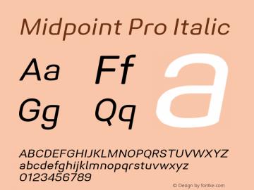 Midpoint Pro Italic Version 1.000 Font Sample