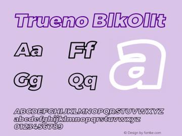 Trueno BlkOlIt Version 3.001b Font Sample