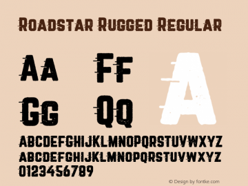 Roadstar Rugged Regular Version 1.001;PS 001.001;hotconv 1.0.88;makeotf.lib2.5.64775 Font Sample