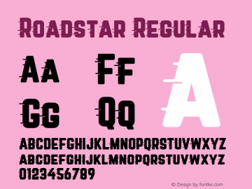 Roadstar Regular Version 1.001;PS 001.001;hotconv 1.0.88;makeotf.lib2.5.64775 Font Sample
