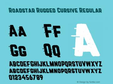 Roadstar Rugged Cursive Regular Version 1.001;PS 001.001;hotconv 1.0.88;makeotf.lib2.5.64775图片样张