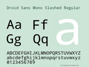 Droid Sans Mono Slashed Regular Version 1.00 build 112 Font Sample