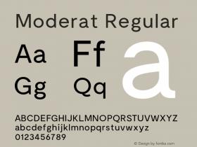 Moderat Regular Version 1.000;PS 001.000;hotconv 1.0.88;makeotf.lib2.5.64775 Font Sample