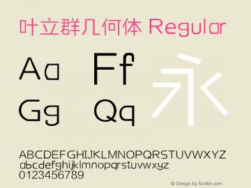 叶立群几何体 Regular Version 1.00 November 2, 2016, initial release Font Sample
