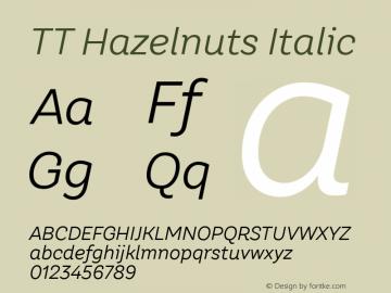 TT Hazelnuts Italic Version 1.000; ttfautohint (v1.5)图片样张