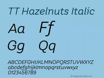 TT Hazelnuts Italic Version 1.000图片样张