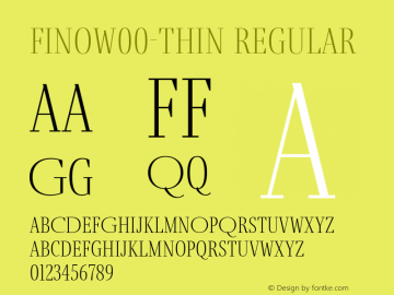 FinoW00-Thin Regular Version 1.12 Font Sample