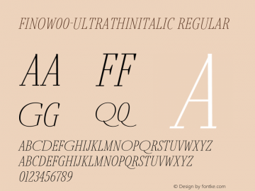 FinoW00-UltraThinItalic Regular Version 1.12 Font Sample