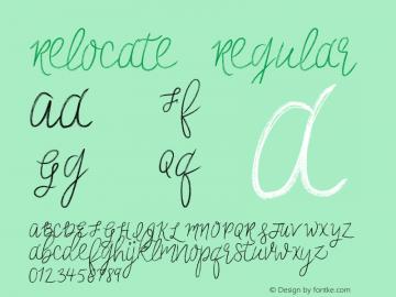 Relocate Regular Version 1.000;PS 001.001;hotconv 1.0.56 Font Sample