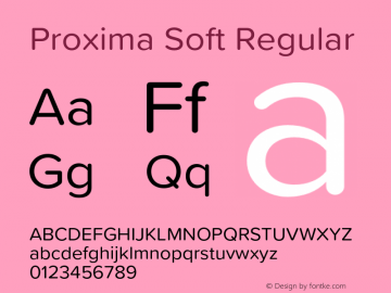 Proxima Soft Regular Version 1.001;PS 001.001;hotconv 1.0.88;makeotf.lib2.5.64775 Font Sample