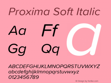 Proxima Soft Italic Version 1.001 Font Sample